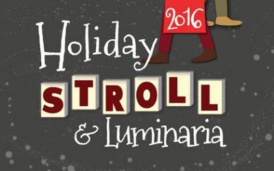Holiday Stroll & Luminaria