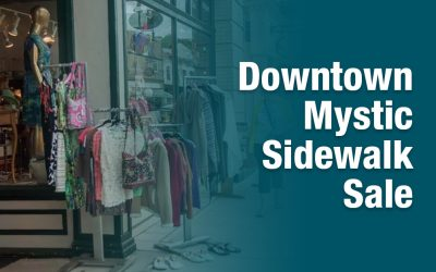 Downtown Mystic Sidewalk Sale 2019
