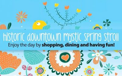 Downtown Mystic Spring Stroll 2019